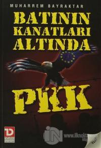 Batının Kanatları Altında PKK