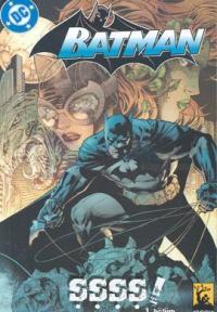 Batman ŞŞŞŞ Cilt 1