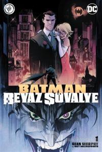 Batman Beyaz Şövalye Sayı 1