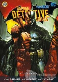 Batman Dedektif Hikayeleri Cilt: 4 - Gazap %30 indirimli John Layman
