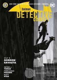 Batman - Detektif Hikayeleri Cilt 9: Gordon Savaşta