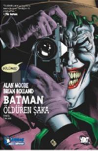 Batman : Öldüren Şaka