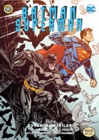 Batman/Superman Cilt 6 : Evrenin En İyileri Peter J. Tomasi
