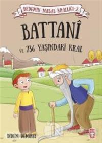 Battani ve 736 Yaşındaki Kral
