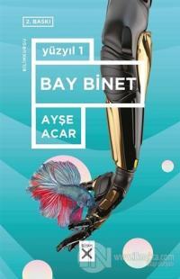 Bay Binet - Yüzyıl 1