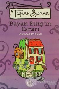 Bayan King'in Esrarı - Tuhaf Sokak