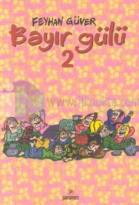 Bayır Gülü-2