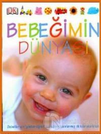 Bebeğimin Dünyası (Ciltli)