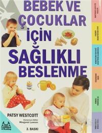 Bebek ve Çocuklar İçin Sağlıklı Beslenme