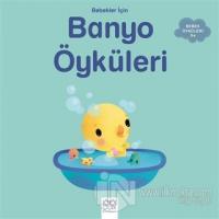 Bebekler İçin Banyo Öyküleri