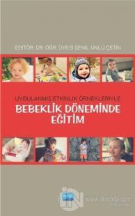 Bebeklik Döneminde Eğitim %15 indirimli Ela Erkol