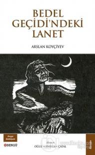 Bedel Geçidi'ndeki Lanet Arslan Koyçiyev