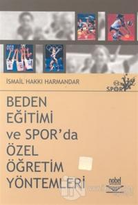 Beden Eğitimi ve Spor'da Özel Öğretim Yöntemleri