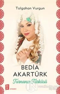 Bedia Akartürk - Turnanın Türküsü