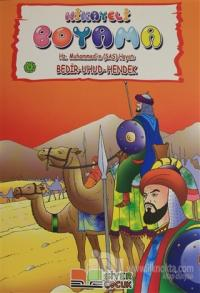 Bedir Uhud Hendek - Hikayeli Boyama Hz. Muhammed'in (s.a.s) Hayatı 9