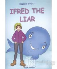 Beginner Step 2 İfred The Liar