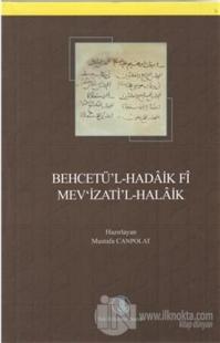 Behcetü'l-Hadaik Fi Mev'izati'l-Halaik