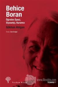 Behice Boran Öğretim Üyesi, Siyasetçi, Kuramcı %25 indirimli Gökhan At