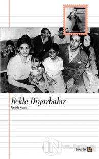 Bekle Diyarbakır - Mehdi Zana