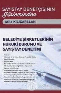 Belediye Şirketlerinin Hukuki Durumu ve Sayıştay Denetimi (Ciltli)