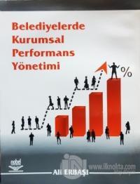 Belediyelerde Kurumsal Performans Yönetimi
