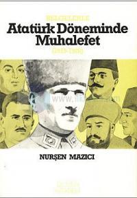 Belgelerle Atatürk Döneminde Muhalefet