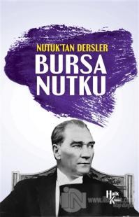 Nutuk'tan Dersler - Bursa Nutku