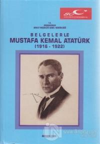 Belgelerle Mustafa Kemal Atatürk (Ciltli)