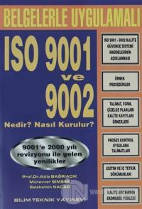 Belgelerle Uygulamalı ISO 9001 ve 9002 Nedir ? Nasıl Kurulur?