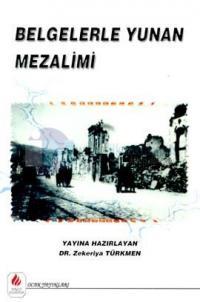Belgelerle Yunan Mezalimi