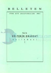 Belleten Türk Küğ Araştırmaları 1990/1 Gültekin Oransay Derlemesi 1