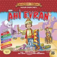 Ben Ahi Evran - Adam Olmuş Çocuklar Serisi 29