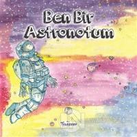 Ben Bir Astronotum