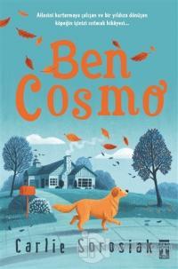 Ben Cosmo (Şömizli) (Ciltli) Carlie Sorosiak