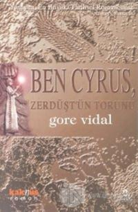 Ben Cyrus, Zerdüşt'ün Torunu
