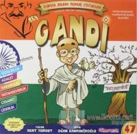 Ben Gandi - Adam Olmuş Çocuklar