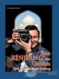 Ben Xinjiang'dan Geldim