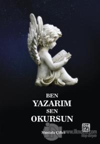Ben Yazarım Sen Okursun Mustafa Çiftci