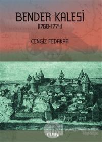 Bender Kalesi (1768-1774)