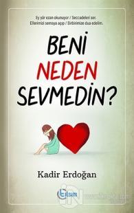 Beni Neden Sevmedin?