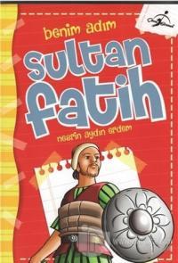Benim Adım Sultan Fatih %30 indirimli Nesrin Aydın Erdem