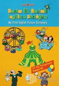 Benim İlk Resimli İngilizce Sözlüğüm (Ciltli)
