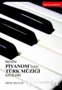 Benim Piyanom'dan Türk Müziği Ezgileri
