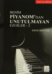 Benim Piyanom'dan Unutulmayan Ezgiler - 2