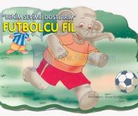 Benim Sevgili Dostlarım-Futbolcu Fil