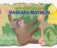 Benim Sevgili Dostlarım-Maskara Maymun