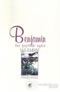 Benjamin Dar Geçitteki Aydın