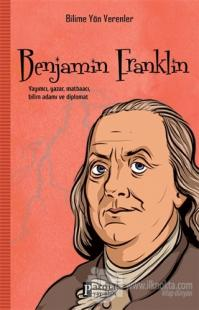 Benjamin Franklin - Bilime Yön Verenler