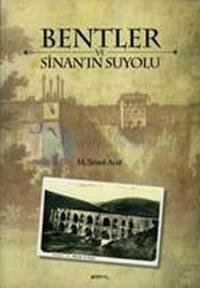 Bentler ve Sinan'ın Suyolu