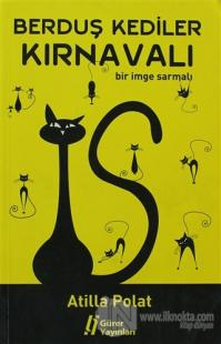Berduş Kediler Kırnavalı